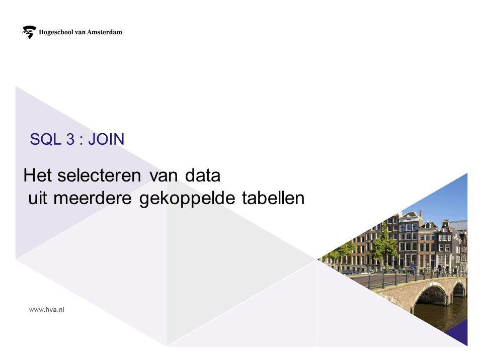SQL 3 : JOIN Het selecteren van data uit meerdere gekoppelde tabellen