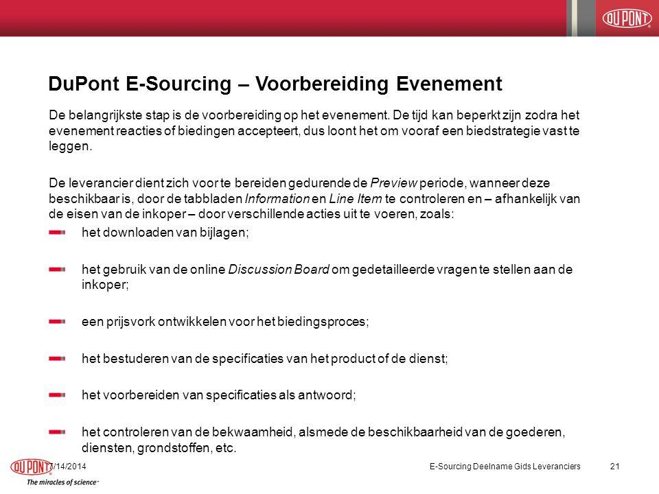 DuPont E-Sourcing – Voorbereiding Evenement 7/14/2014E-Sourcing Deelname Gids Leveranciers21 De belangrijkste stap is de voorbereiding op het evenemen