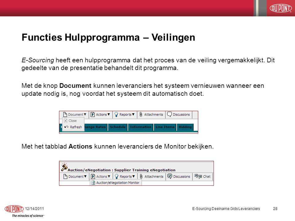 Functies Hulpprogramma – Veilingen E-Sourcing heeft een hulpprogramma dat het proces van de veiling vergemakkelijkt. Dit gedeelte van de presentatie b