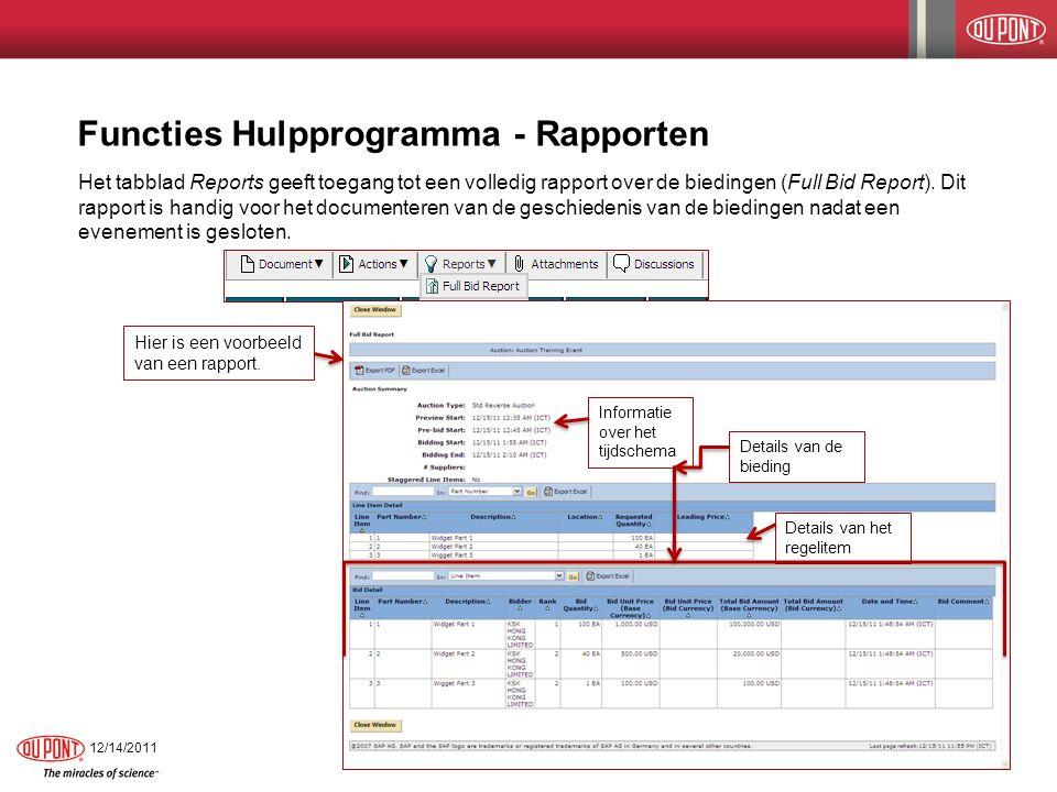 Functies Hulpprogramma - Rapporten Het tabblad Reports geeft toegang tot een volledig rapport over de biedingen (Full Bid Report). Dit rapport is hand