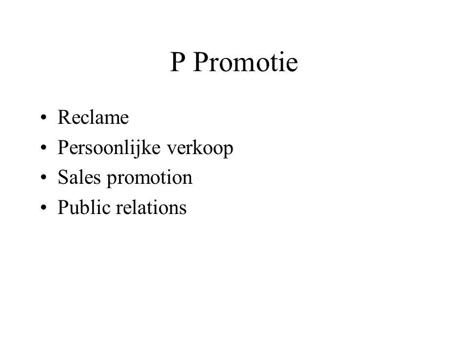 P Promotie Reclame Persoonlijke verkoop Sales promotion Public relations