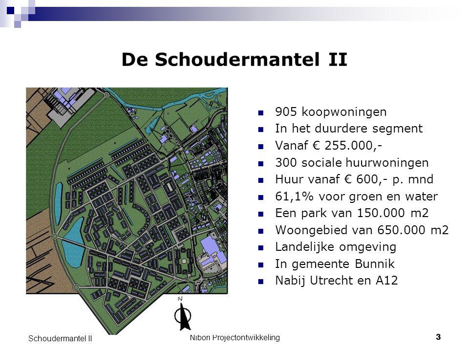 Nibori Projectontwikkeling3 Schoudermantel II De Schoudermantel II 905 koopwoningen In het duurdere segment Vanaf € 255.000,- 300 sociale huurwoningen