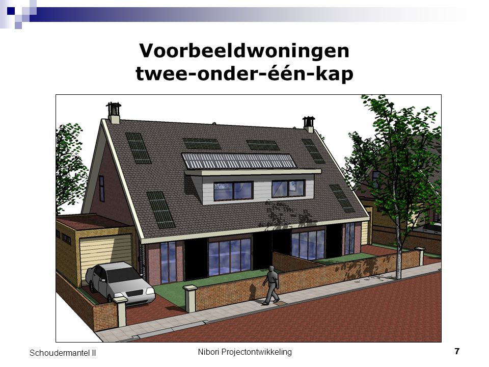 Nibori Projectontwikkeling7 Schoudermantel II Voorbeeldwoningen twee-onder-één-kap