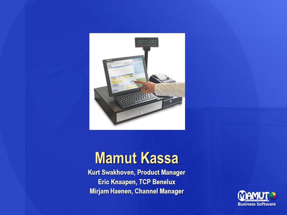 Mamut Kassa Kurt Swakhoven, Product Manager Eric Knaapen, TCP Benelux Mirjam Haenen, Channel Manager
