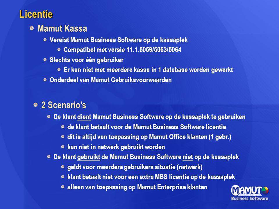 Licentie Mamut Kassa Vereist Mamut Business Software op de kassaplek Compatibel met versie 11.1.5059/5063/5064 Slechts voor één gebruiker Er kan niet