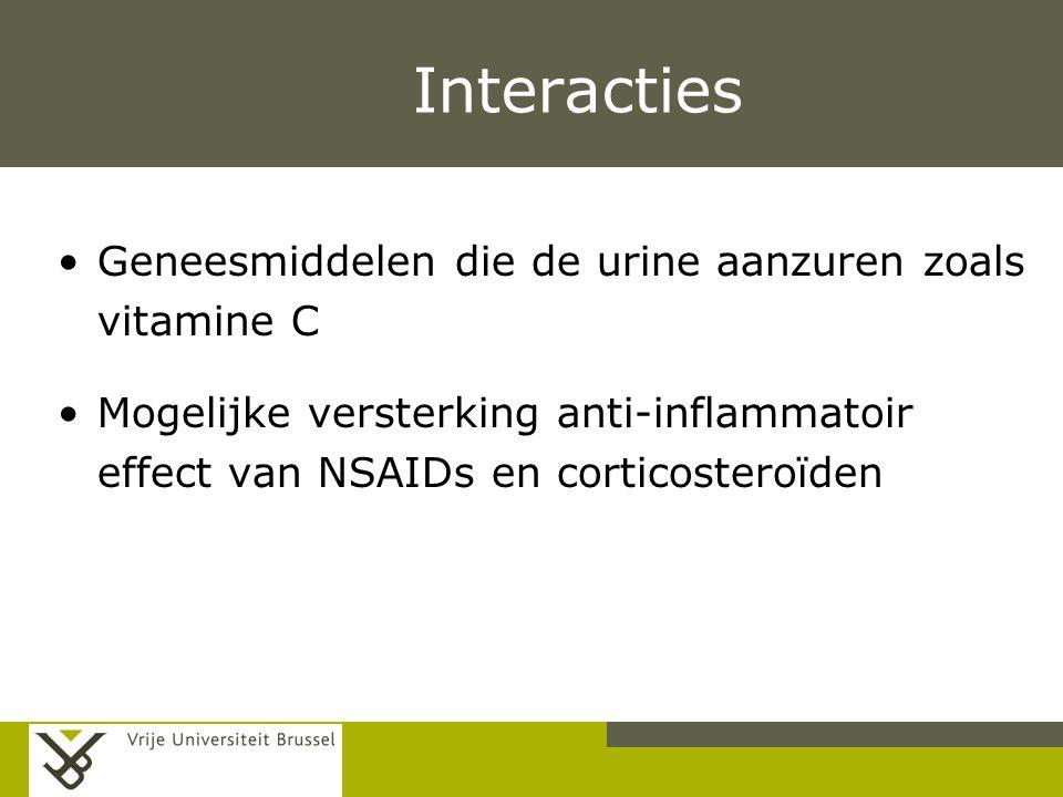 Pag. Interacties Geneesmiddelen die de urine aanzuren zoals vitamine C Mogelijke versterking anti-inflammatoir effect van NSAIDs en corticosteroïden