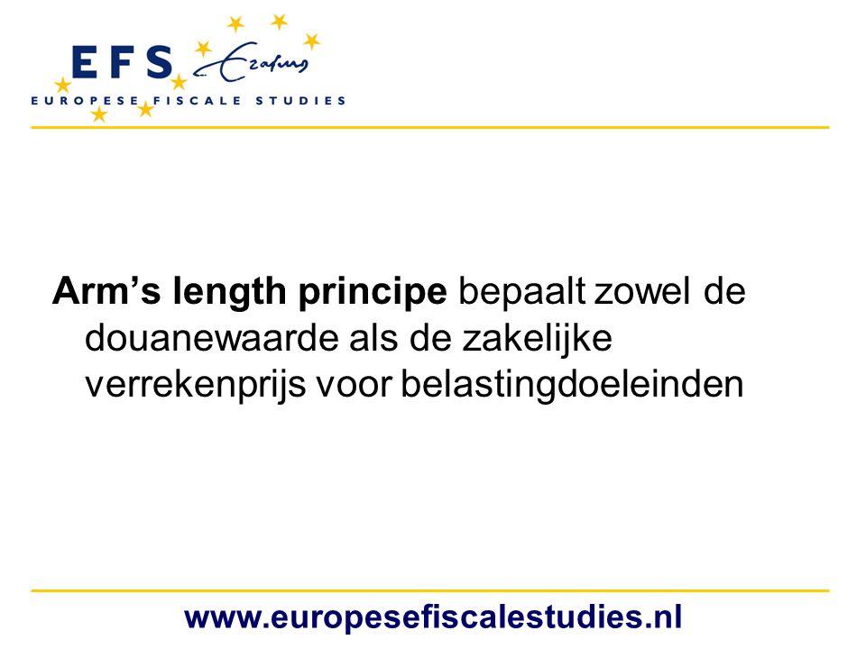 Arm's length principe bepaalt zowel de douanewaarde als de zakelijke verrekenprijs voor belastingdoeleinden www.europesefiscalestudies.nl