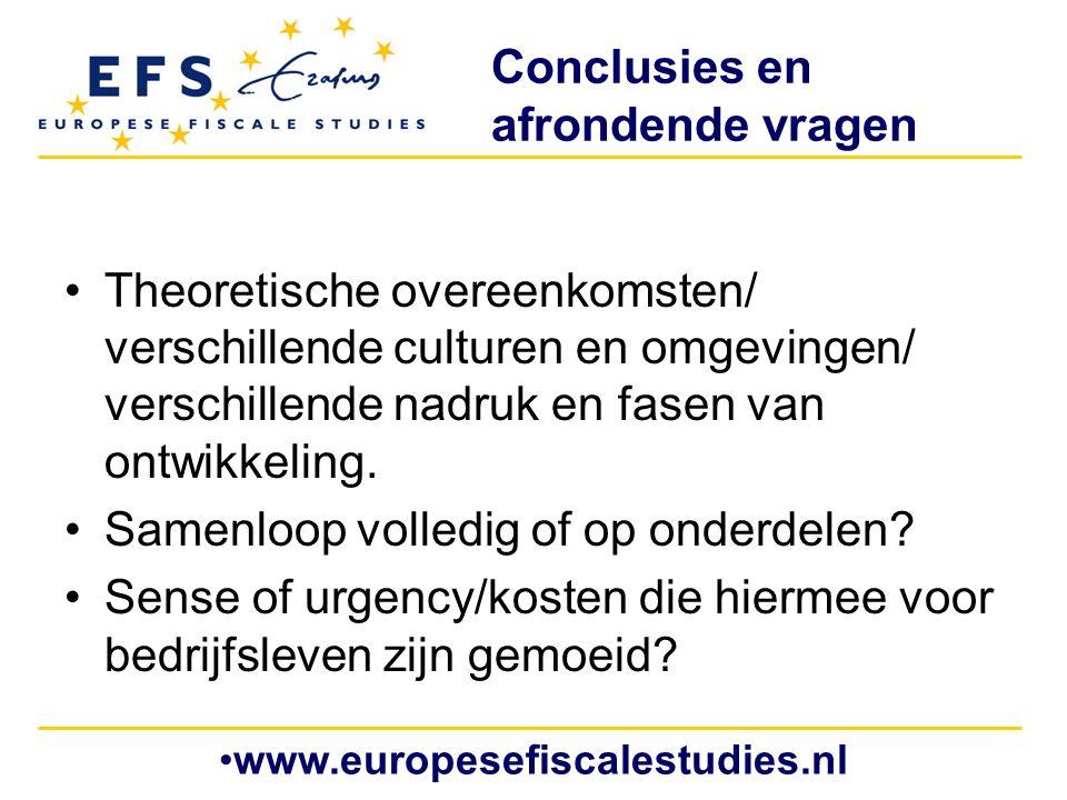 Conclusies en afrondende vragen Theoretische overeenkomsten/ verschillende culturen en omgevingen/ verschillende nadruk en fasen van ontwikkeling. Sam