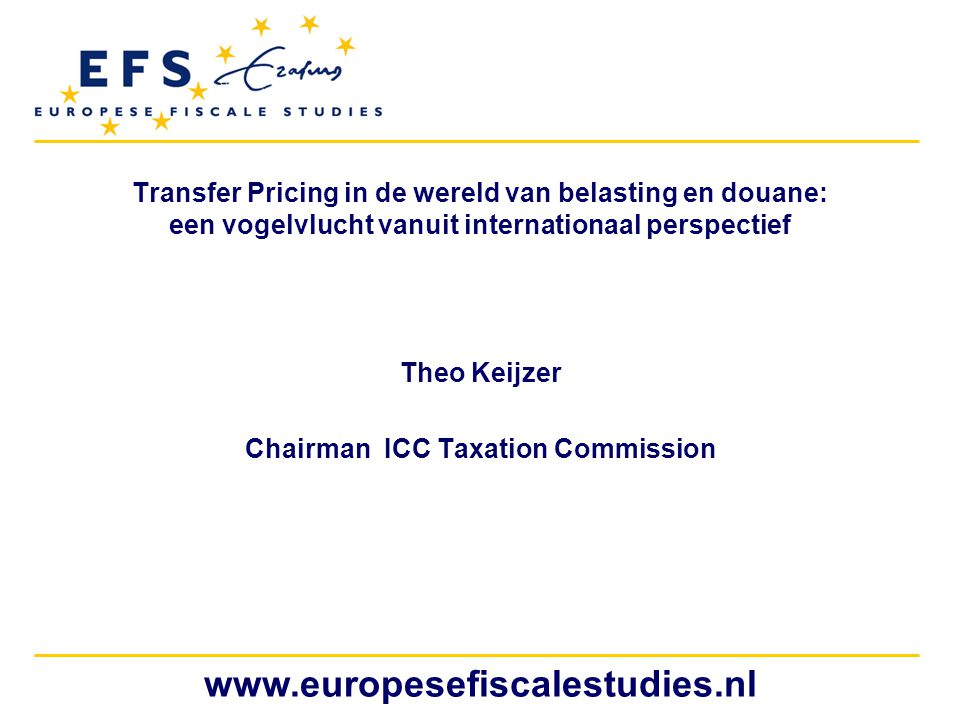 www.europesefiscalestudies.nl Douane Waarde – TP methode Transactie waarde geïmporteerde goederen Deductieve methode Computatieve methode Fall back methode CUP Resale Price Cost Plus TNMM Profit Split