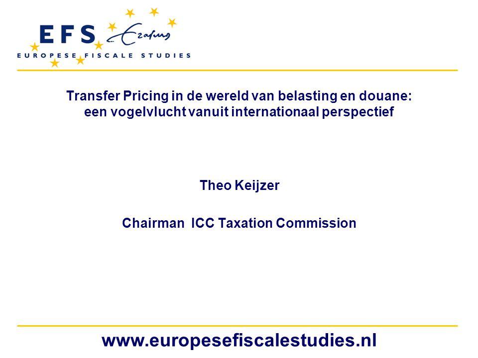www.europesefiscalestudies.nl Transfer Pricing in de wereld van belasting en douane: een vogelvlucht vanuit internationaal perspectief Theo Keijzer Ch