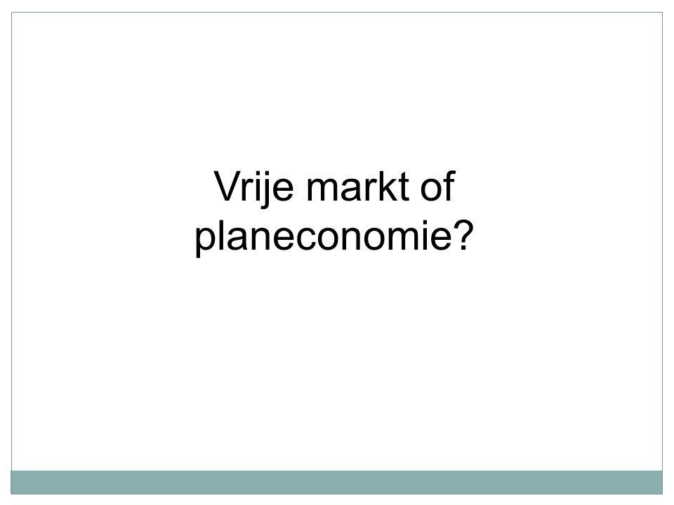 Vrije markt of planeconomie?