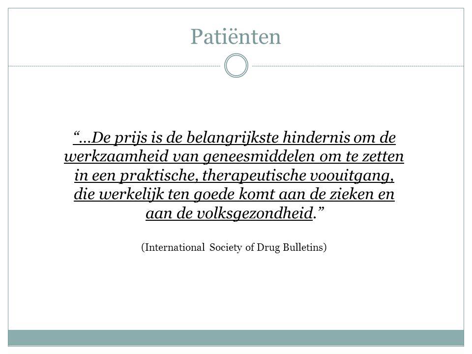 """Patiënten """"…De prijs is de belangrijkste hindernis om de werkzaamheid van geneesmiddelen om te zetten in een praktische, therapeutische voouitgang, di"""