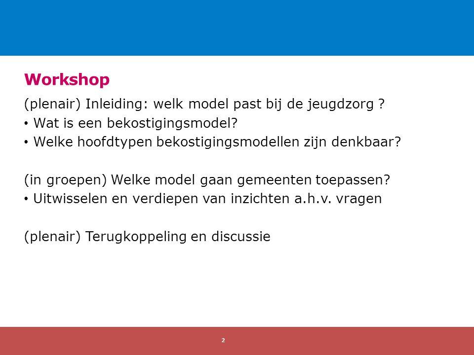 (plenair) Inleiding: welk model past bij de jeugdzorg .