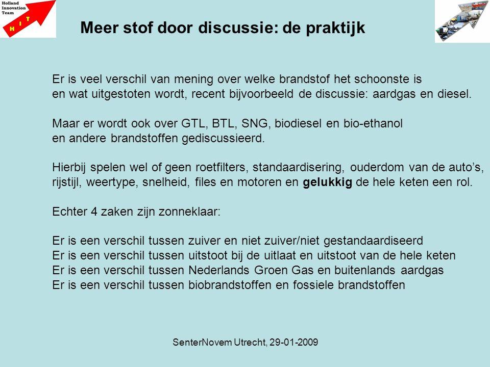 SenterNovem Utrecht, 29-01-2009 Er is veel verschil van mening over welke brandstof het schoonste is en wat uitgestoten wordt, recent bijvoorbeeld de