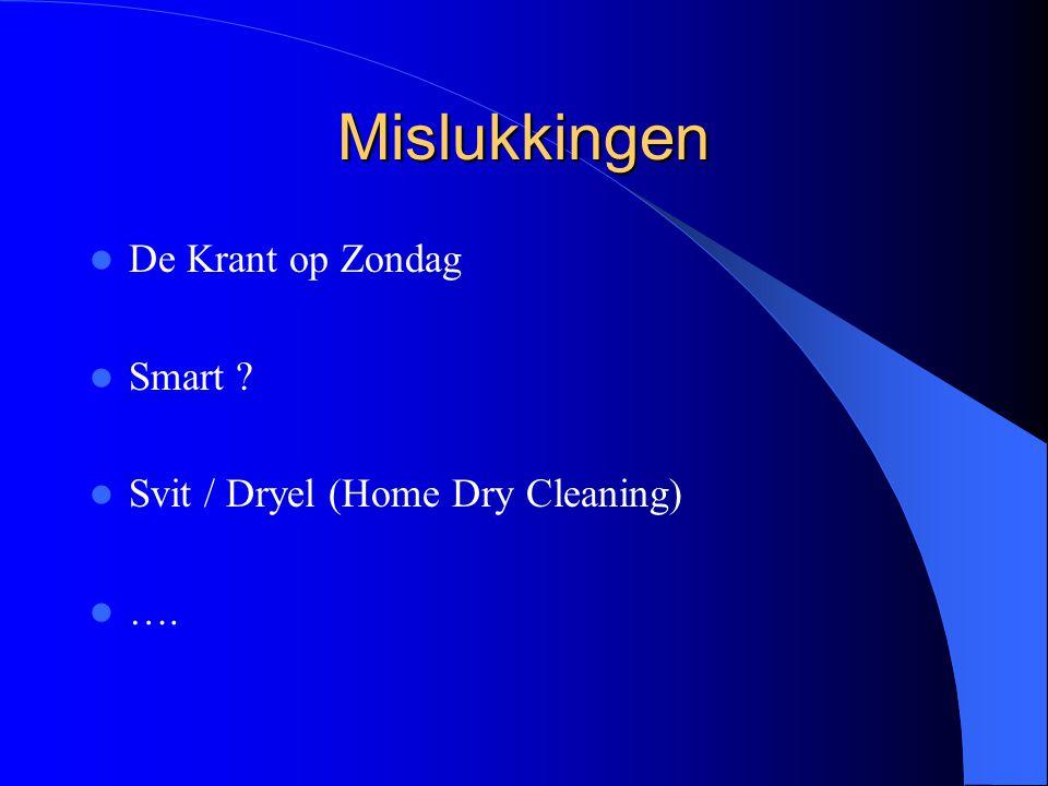 Mislukkingen De Krant op Zondag Smart ? Svit / Dryel (Home Dry Cleaning) ….