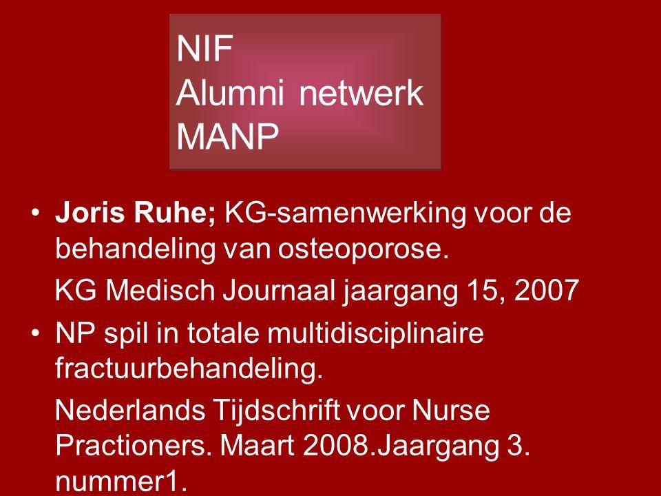 Joris Ruhe; KG-samenwerking voor de behandeling van osteoporose. KG Medisch Journaal jaargang 15, 2007 NP spil in totale multidisciplinaire fractuurbe