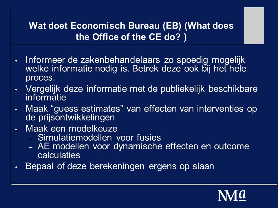 Wat doet Economisch Bureau (EB) (What does the Office of the CE do.