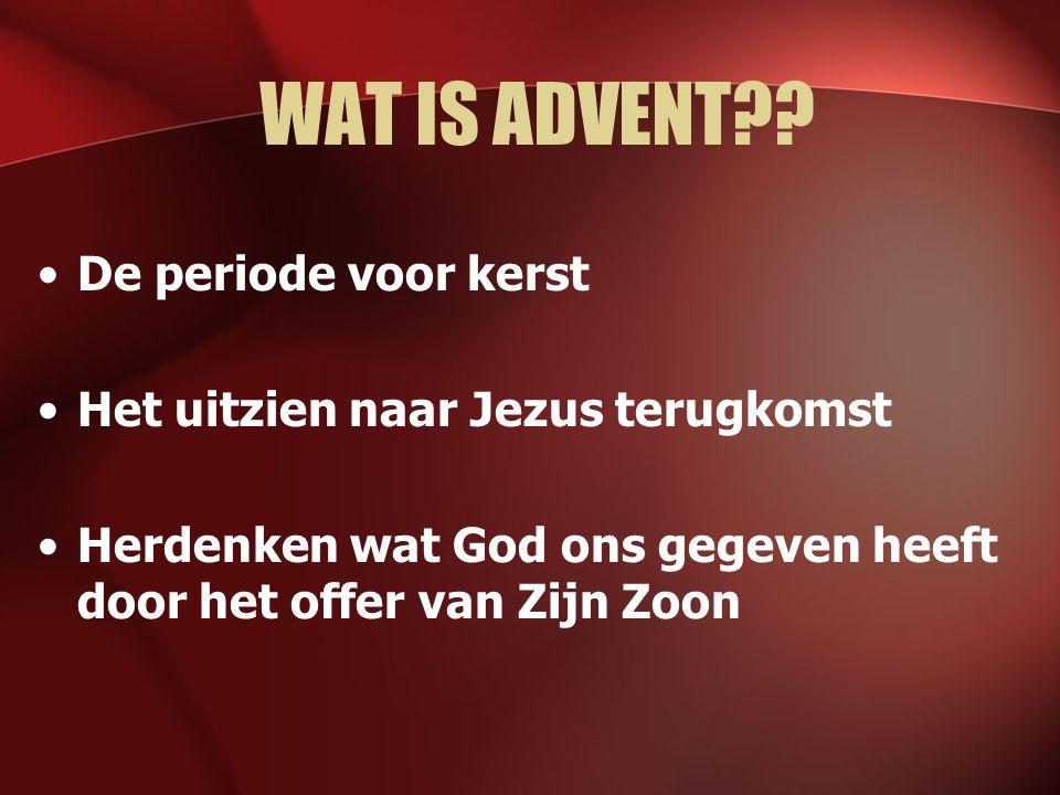 WAT IS ADVENT?.