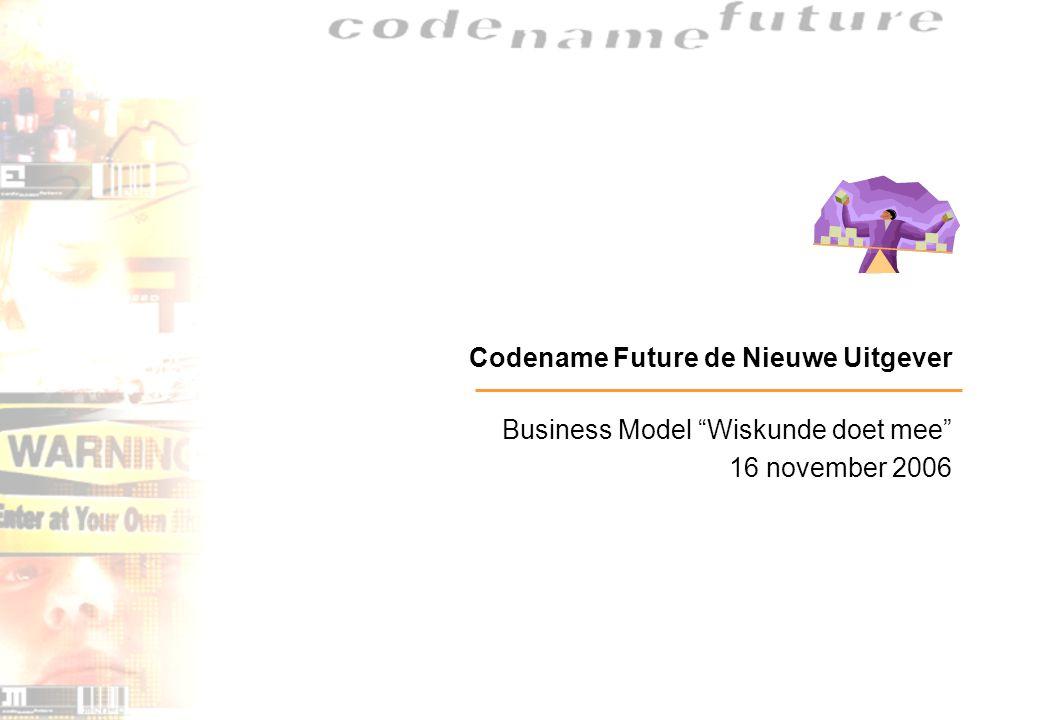 Codename Future de Nieuwe Uitgever Business Model Wiskunde doet mee 16 november 2006