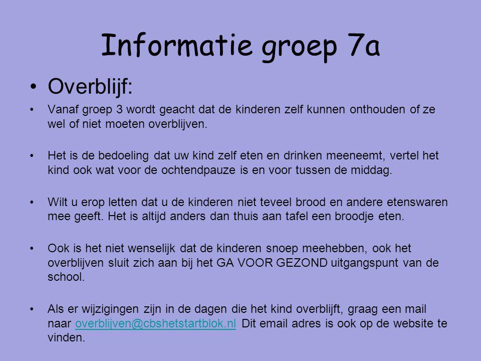 Informatie groep 7a Overblijf: Vanaf groep 3 wordt geacht dat de kinderen zelf kunnen onthouden of ze wel of niet moeten overblijven.