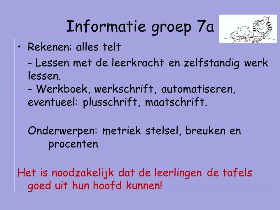 Informatie groep 7a Rekenen: alles telt - Lessen met de leerkracht en zelfstandig werk lessen.