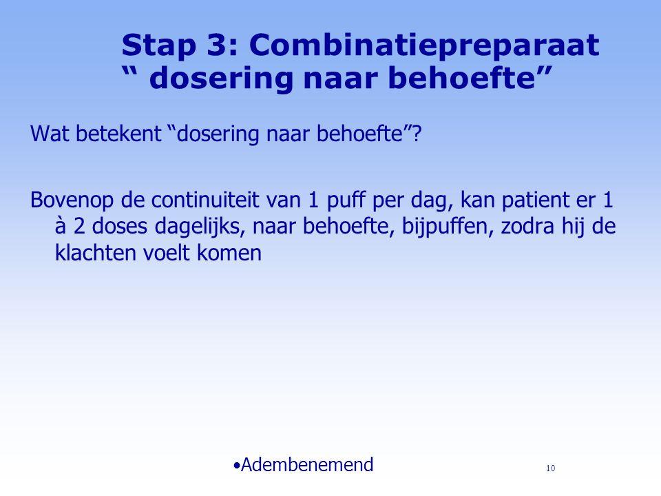 Stap 3: Combinatie (van) preparaten l Onderscheid combinatie van of combinatiepreparaat.