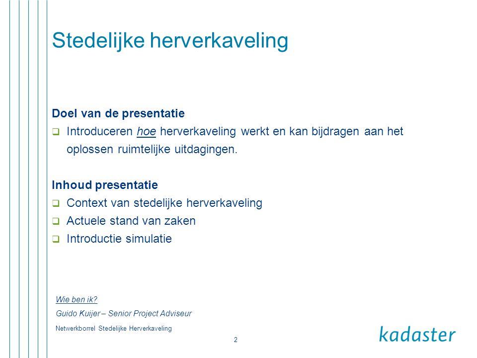 Netwerkborrel Stedelijke Herverkaveling 3 Kadaster & Stedelijke herverkaveling.