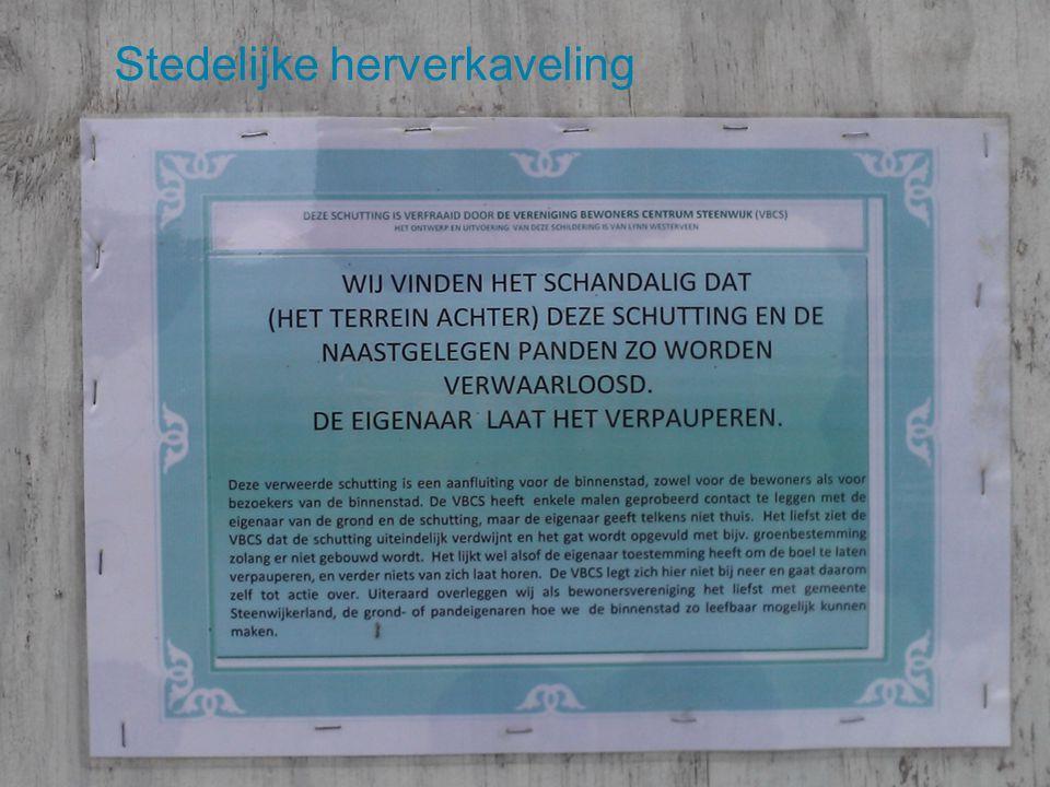 Netwerkborrel Stedelijke Herverkaveling 8 Waarom & wanneer herverkavelen.