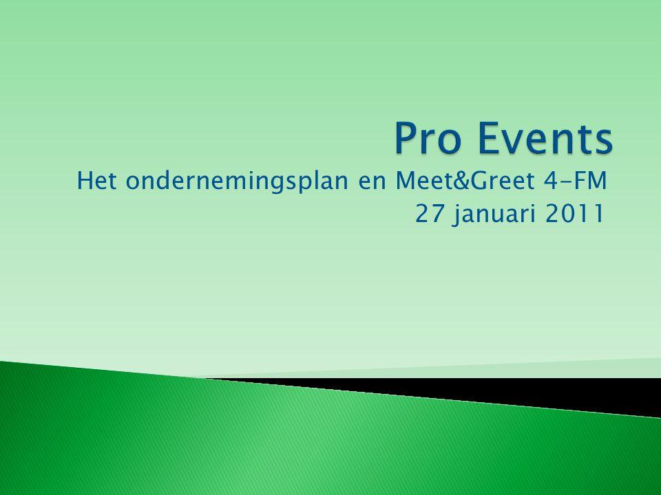Het ondernemingsplan en Meet&Greet 4-FM 27 januari 2011