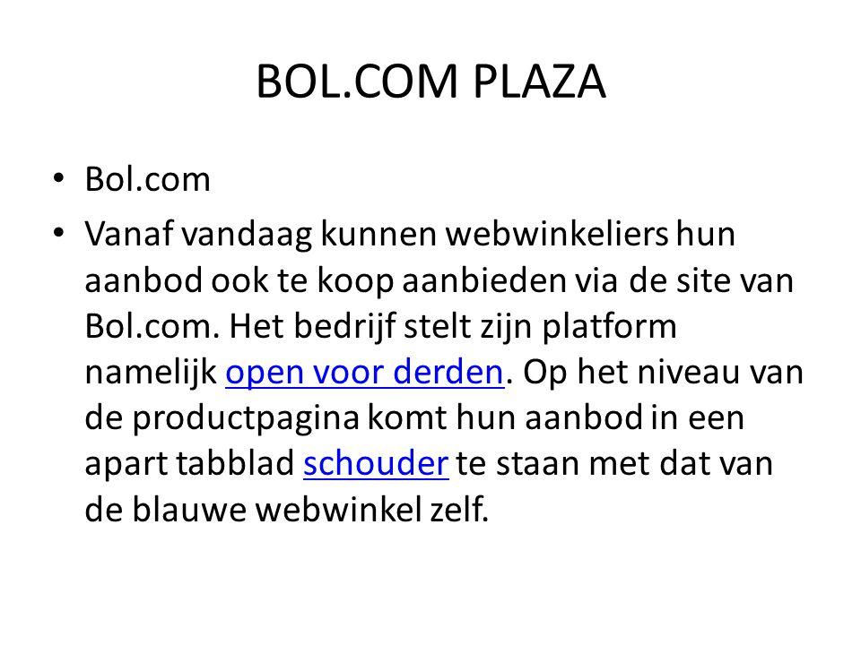 Bol.com Vanaf vandaag kunnen webwinkeliers hun aanbod ook te koop aanbieden via de site van Bol.com. Het bedrijf stelt zijn platform namelijk open voo