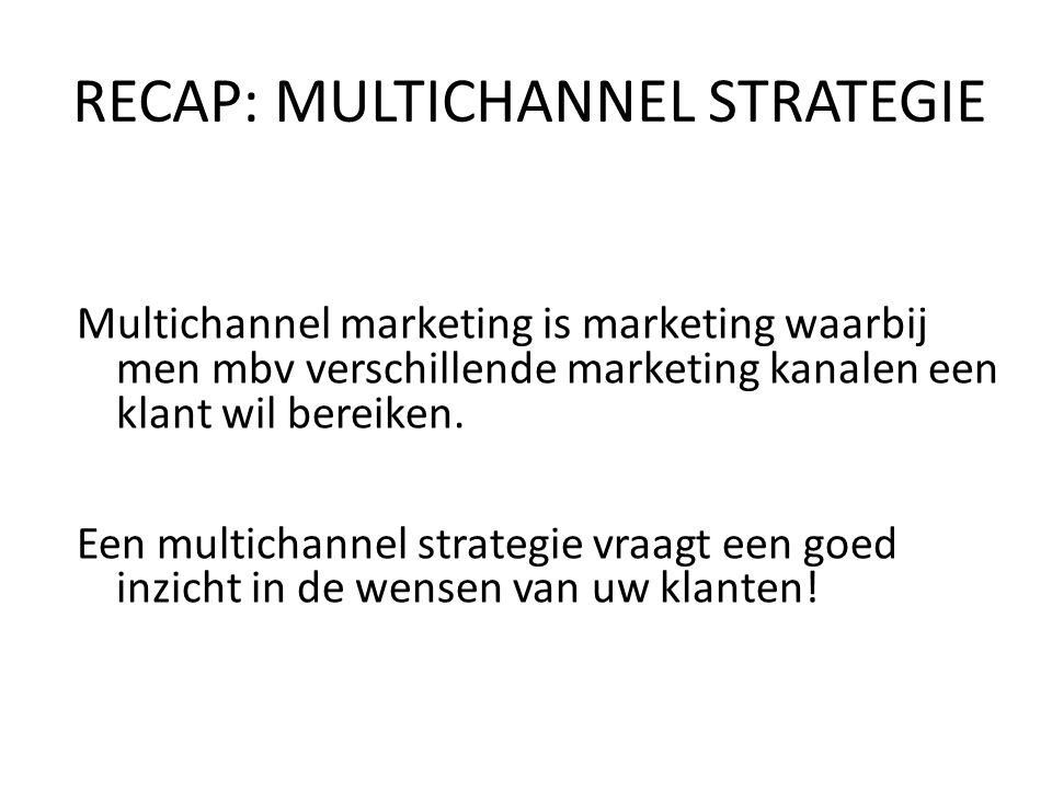 -Introductie E-Business -Traditioneel naar Online marketing -Online marketingstrategie -Achtergronden Retail Hoofdstuk 2 & 3 HOM VANDAAG