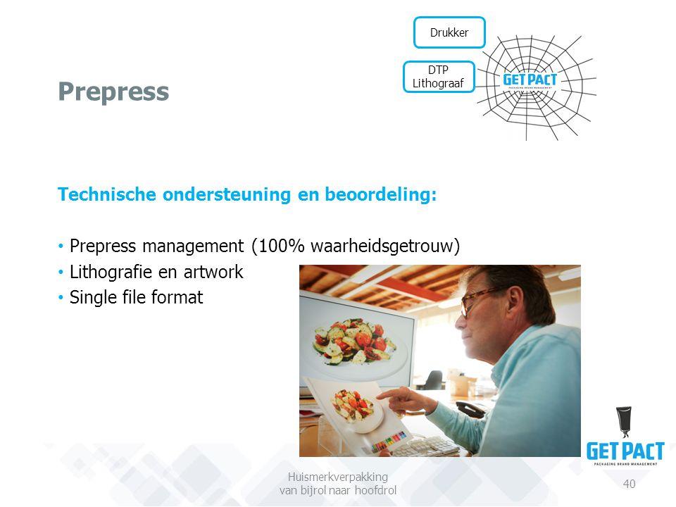 Prepress Huismerkverpakking van bijrol naar hoofdrol 40 Drukker DTP Lithograaf Technische ondersteuning en beoordeling: Prepress management (100% waar