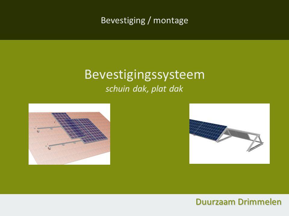 Bevestiging / montage Bevestigingssysteem schuin dak, plat dak Duurzaam Drimmelen