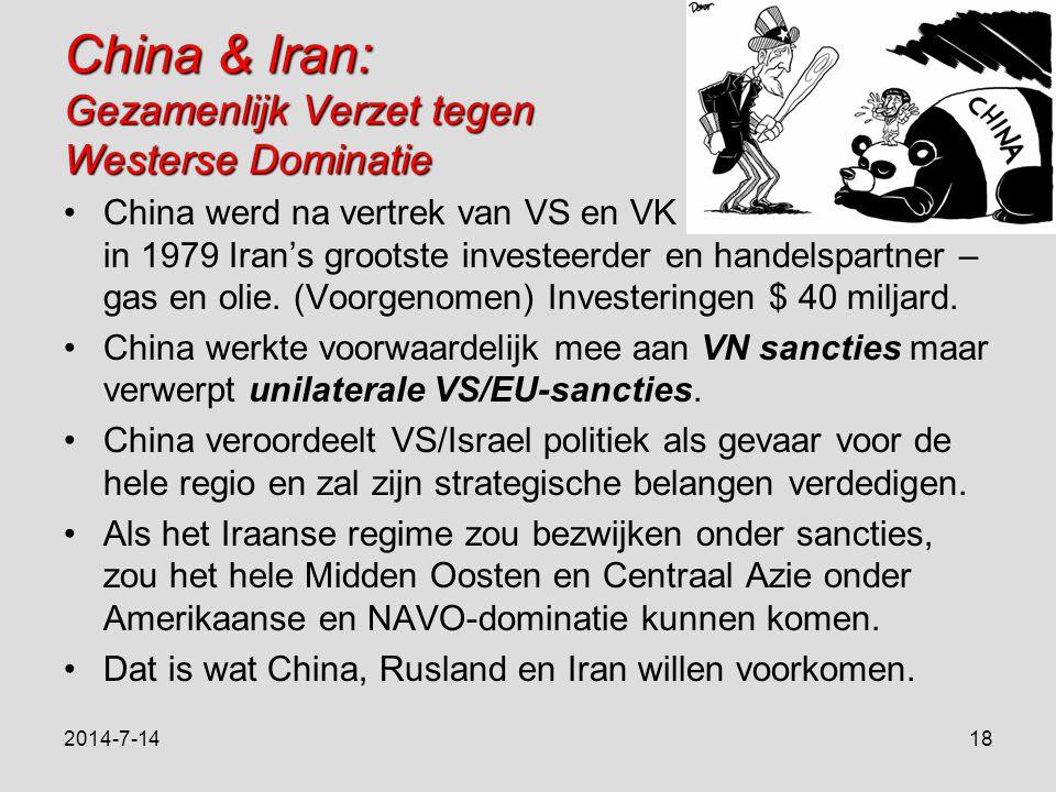 China & Iran: Gezamenlijk Verzet tegen Westerse Dominatie China werd na vertrek van VS en VK in 1979 Iran's grootste investeerder en handelspartner – gas en olie.