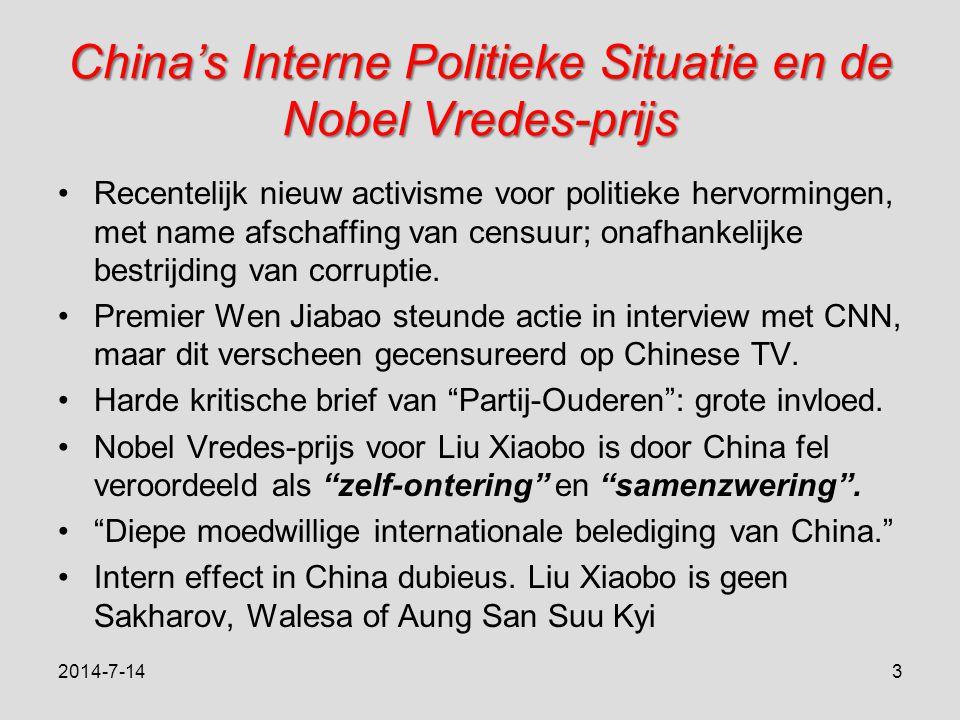China's Interne Politieke Situatie en de Nobel Vredes-prijs Recentelijk nieuw activisme voor politieke hervormingen, met name afschaffing van censuur; onafhankelijke bestrijding van corruptie.