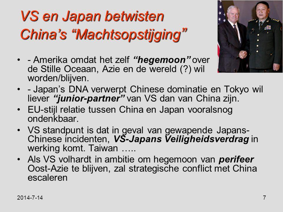VS en Japan betwisten China's Machtsopstijging - Amerika omdat het zelf hegemoon over de Stille Oceaan, Azie en de wereld ( ) wil worden/blijven.