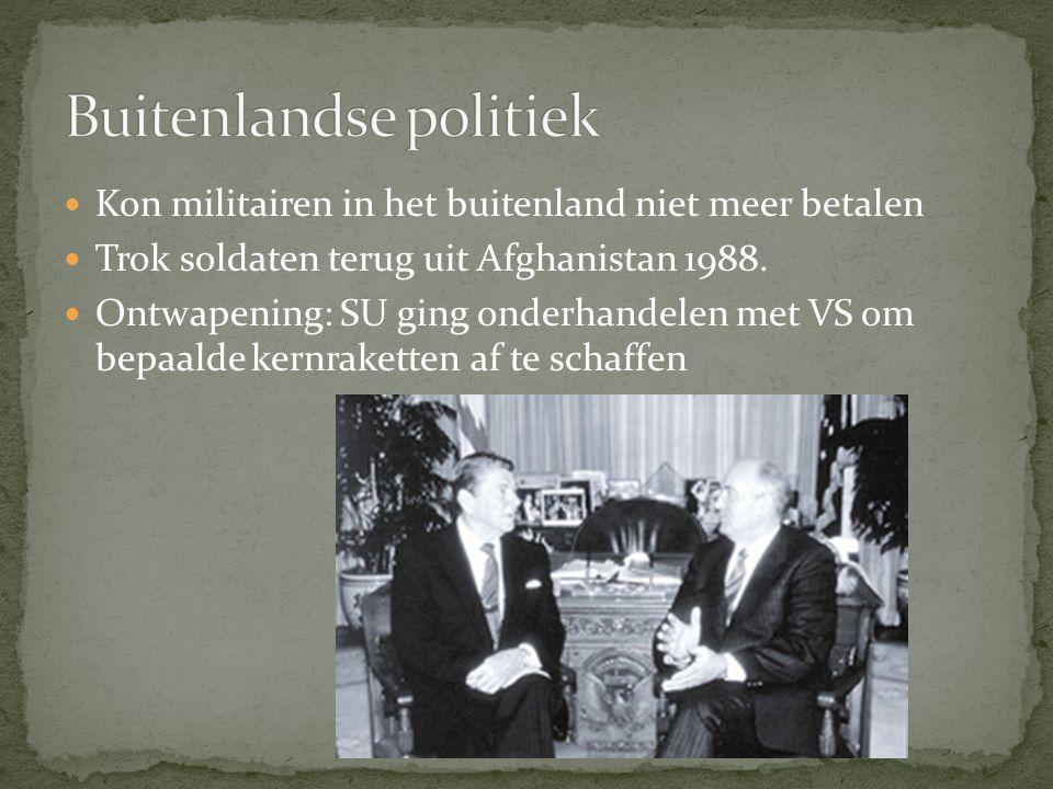 Kon militairen in het buitenland niet meer betalen Trok soldaten terug uit Afghanistan 1988.