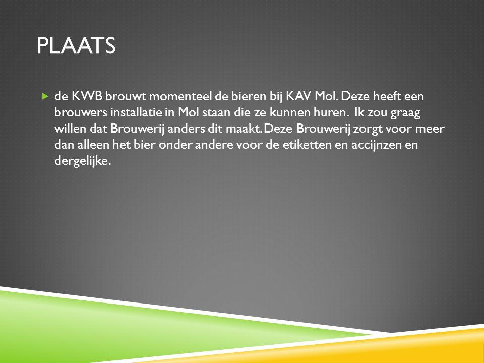 PLAATS  de KWB brouwt momenteel de bieren bij KAV Mol.