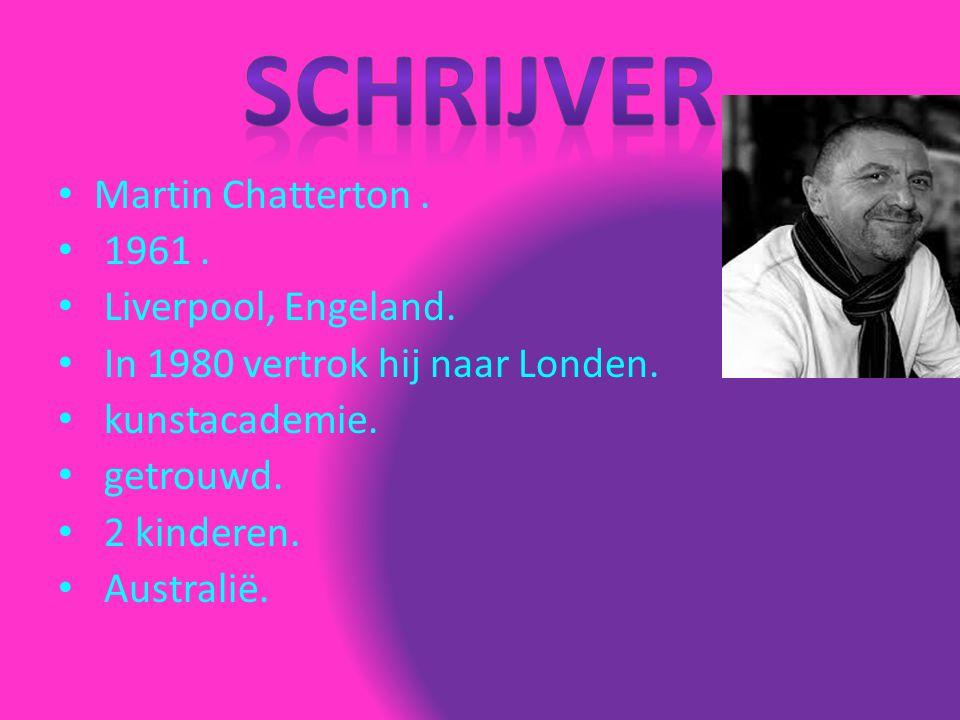Martin Chatterton. 1961. Liverpool, Engeland. In 1980 vertrok hij naar Londen. kunstacademie. getrouwd. 2 kinderen. Australië.