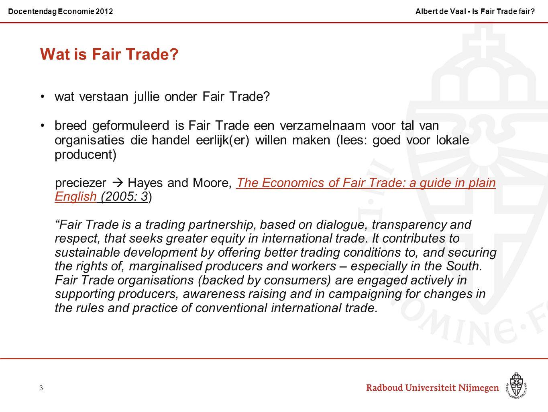 Wat is Fair Trade? wat verstaan jullie onder Fair Trade? breed geformuleerd is Fair Trade een verzamelnaam voor tal van organisaties die handel eerlij