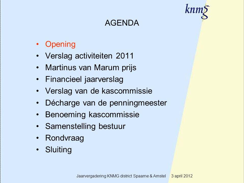 2 AGENDA Opening Verslag activiteiten 2011 Martinus van Marum prijs Financieel jaarverslag Verslag van de kascommissie Décharge van de penningmeester