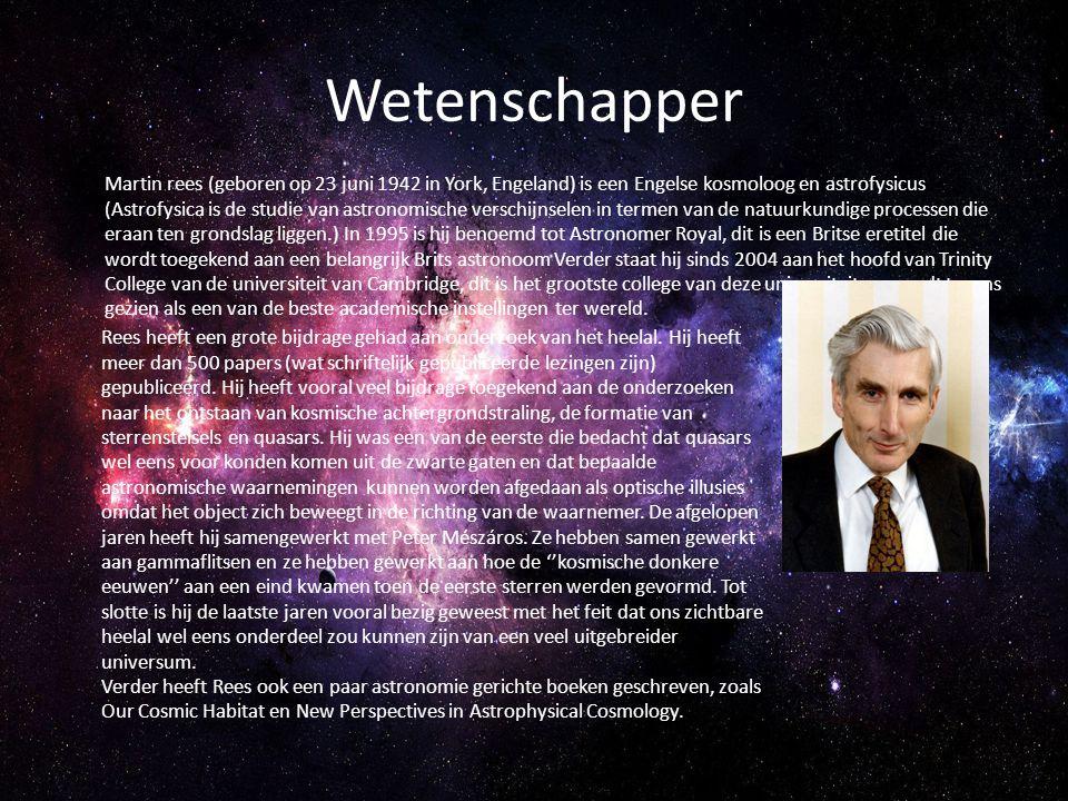 Wetenschapper Martin rees (geboren op 23 juni 1942 in York, Engeland) is een Engelse kosmoloog en astrofysicus (Astrofysica is de studie van astronomi