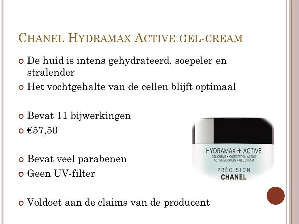C HANEL H YDRAMAX A CTIVE GEL - CREAM De huid is intens gehydrateerd, soepeler en stralender Het vochtgehalte van de cellen blijft optimaal Bevat 11 b