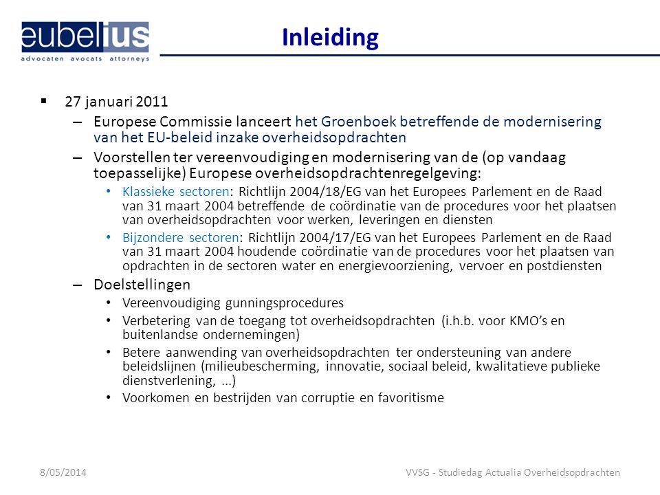 Codificatie van Pressetext-rechtspraak in nieuwe richtlijnen Doelstellingen van RL 2014/24: – Verschaffen van duidelijkheid – Voorzien in een de-minimisdrempel waaronder nieuwe gunningsprocedure niet nodig is – Structurele wijzigingen aan de opdrachtnemer moeten mogelijk worden gemaakt Geregeld in artikel 72 RL 2014/24 8/05/2014 VVSG - Studiedag Actualia Overheidsopdrachten