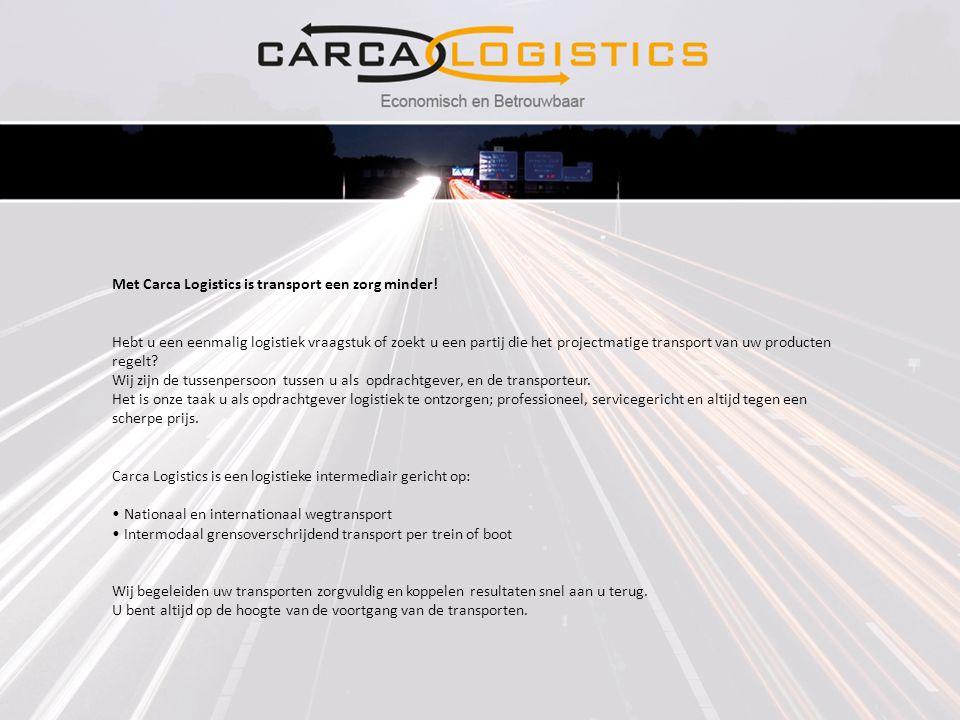Met Carca Logistics is transport een zorg minder! Hebt u een eenmalig logistiek vraagstuk of zoekt u een partij die het projectmatige transport van uw