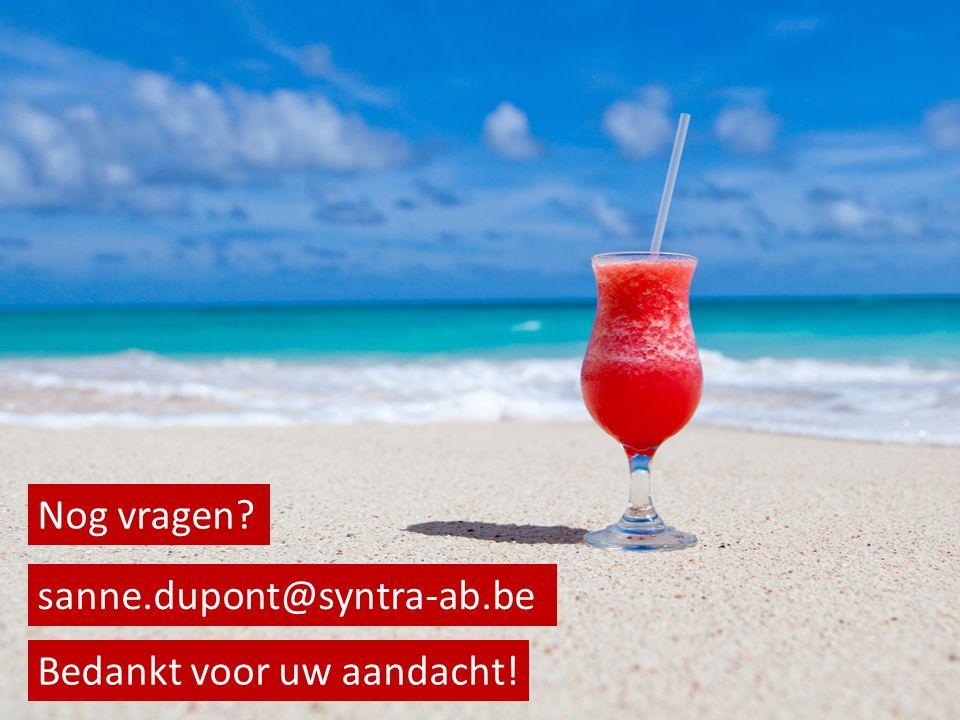 Bedankt voor uw aandacht! Nog vragen sanne.dupont@syntra-ab.be