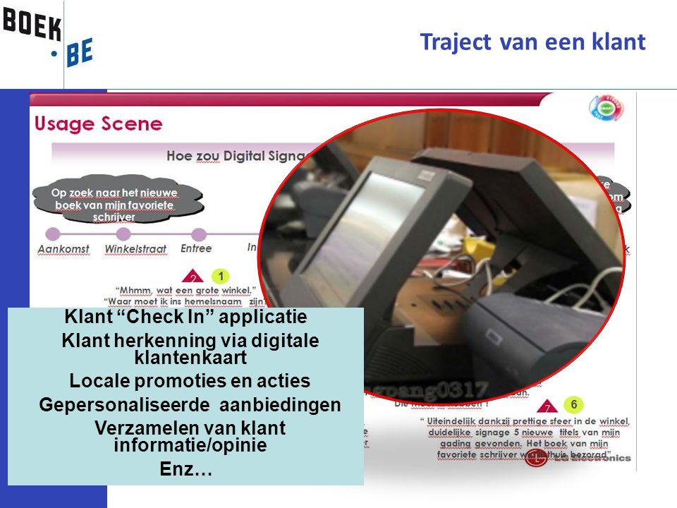 """Traject van een klant Klant """"Check In"""" applicatie Klant herkenning via digitale klantenkaart Locale promoties en acties Gepersonaliseerde aanbiedingen"""