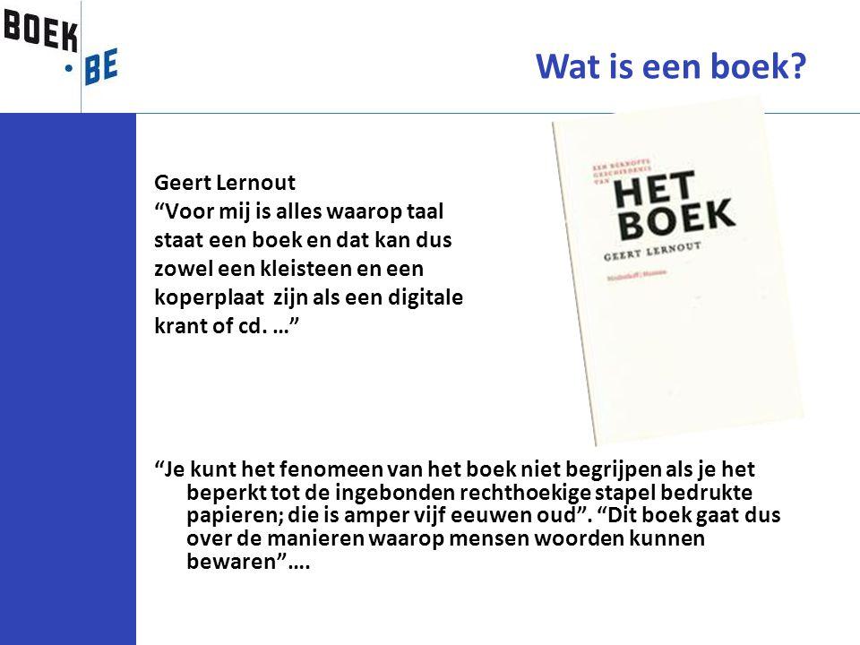 """Geert Lernout """"Voor mij is alles waarop taal staat een boek en dat kan dus zowel een kleisteen en een koperplaat zijn als een digitale krant of cd. …"""""""