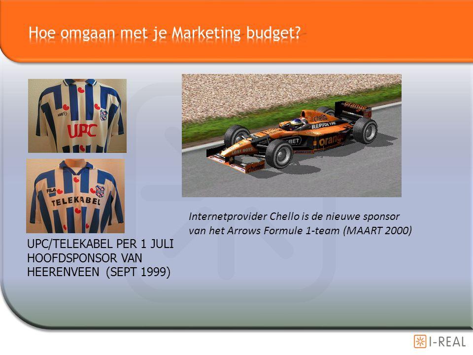 UPC/TELEKABEL PER 1 JULI HOOFDSPONSOR VAN HEERENVEEN (SEPT 1999) Internetprovider Chello is de nieuwe sponsor van het Arrows Formule 1-team (MAART 200