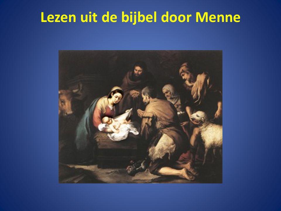 Lezen uit de bijbel door Menne